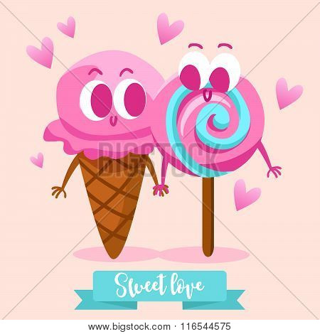 Postcard Valentine's Day. Candy and ice cream. Comic food. Illustration with funny characters. Love