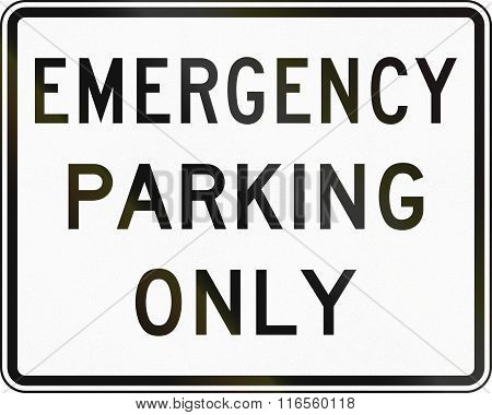 United States Mutcd Regulatory Road Sign - Emergency Parking Only