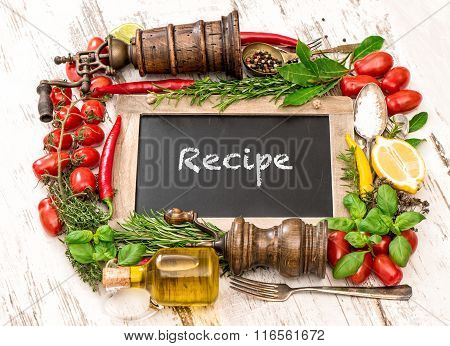 Fresh Vegetables, Spices And Herbs With Blackboard Recipe