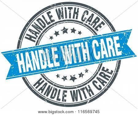 Handle With Care Blue Round Grunge Vintage Ribbon Stamp