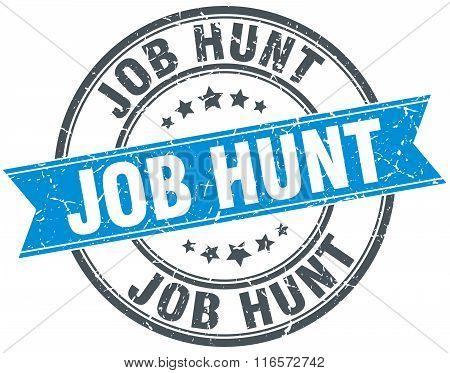 job hunt blue round grunge vintage ribbon stamp