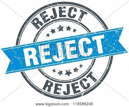 reject blue round grunge vintage ribbon stamp