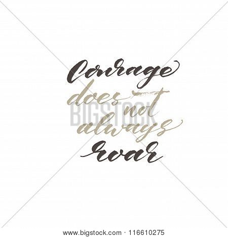 Courage Does Not Always Roar Card.