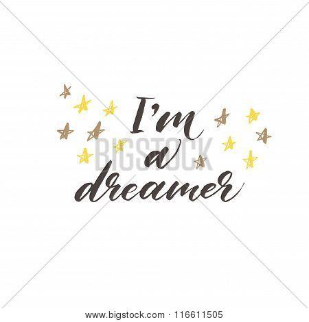 I am Dreamer Phrase.