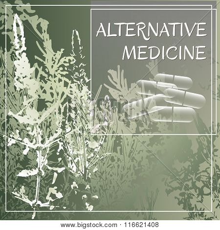 Alternative medicine theme vector illustration with  herbs and herbal pills.