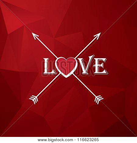 Valentine's day card design with creative typography, love, heart and arrows. Red low poly backgroun