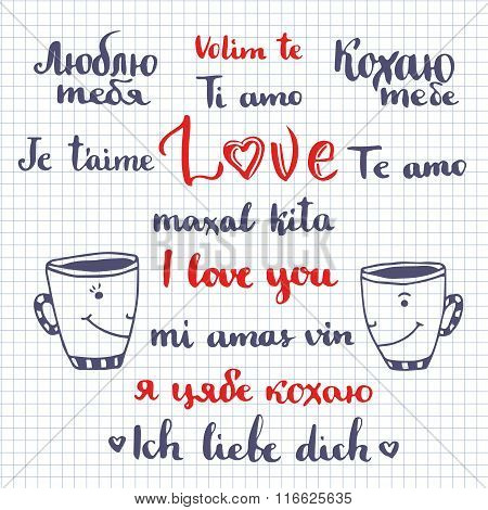 I love you phrase written in many languages. Vector Valentines day decoration. Cute lettering.