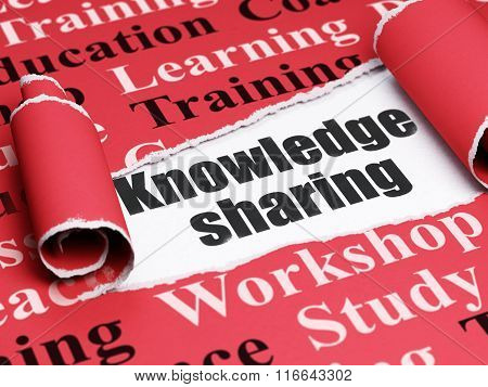 Learning concept: black text Knowledge Sharing under the piece of  torn paper