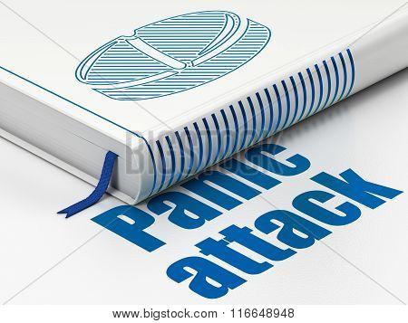 Medicine concept: book Pill, Panic Attack on white background