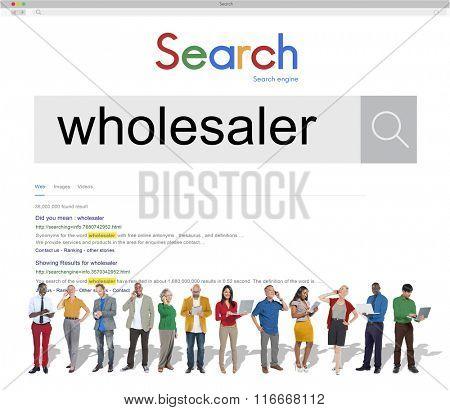 Wholesaling Wholesaler Retail Merchant Distribution Concept