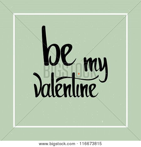 Valentines day template. Lettering design.