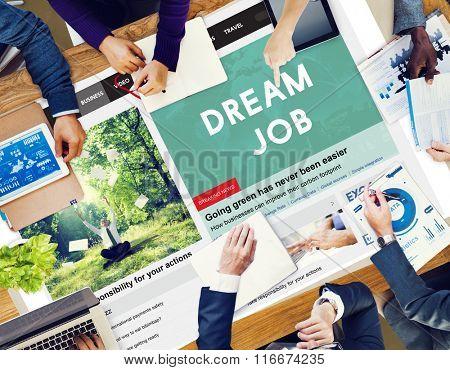 Dream Job Aspiration Plan Employment Hiring Concept
