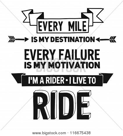 Biker quote with motivation phrase