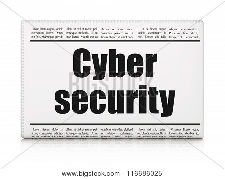 Safety concept: newspaper headline Cyber Security