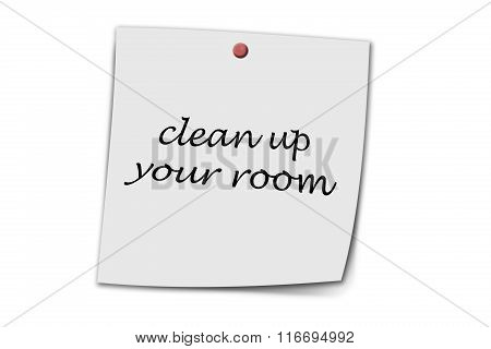Clean Up Your Room Written On A Memo