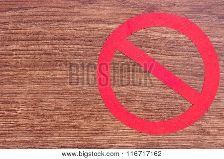 Prohibition Sign On Wooden Background, Copy Space For Text
