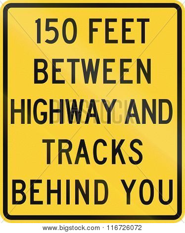 United States Mutcd Road Sign - 150 Feet Between Highway And Tracks Behind You