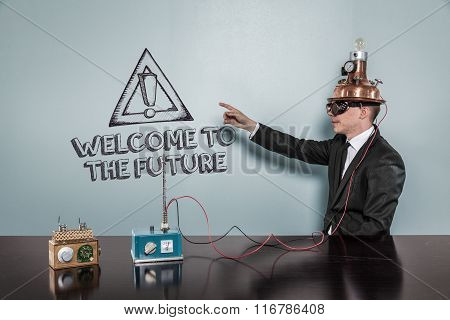 Welcome to the future text with vintage businessman