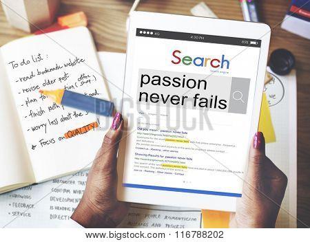 Passion Never Fails Energy Optimism Feeling Desire Concept