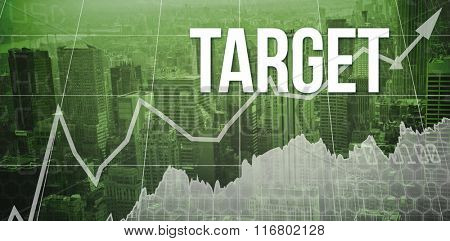 The word target and stocks and shares against view of cityscape