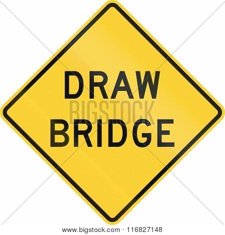 United States Mutcd Warning Road Sign - Draw Bridge
