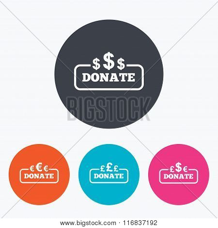 Donate money signs. Dollar, euro and pounds.