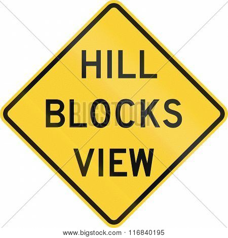 United States Mutcd Warning Road Sign - Hill Blocks View