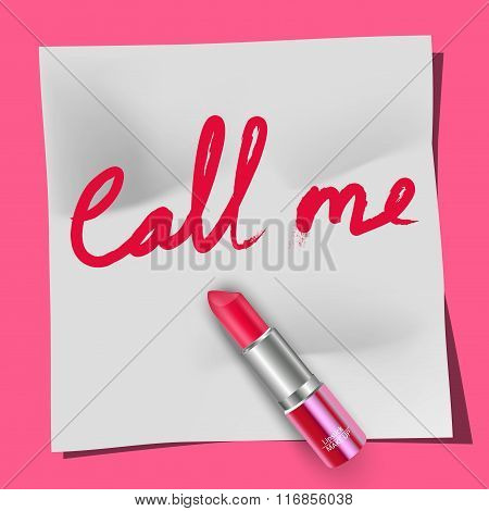 Lipstick and the words Call Me on the notepad pink background