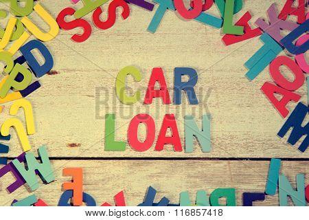 Car Loan Word Block Concept Photo On Plank Wood