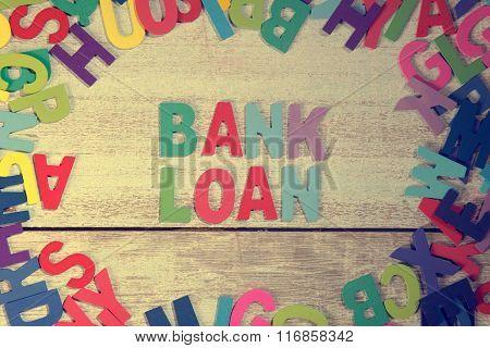 Bank Loan Word Block Concept Photo On Plank Wood