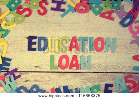 Education Loan Word Block Concept Photo On Plank Wood