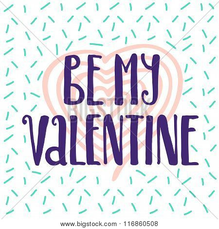 Be My Valentine Memphis Style Poster.