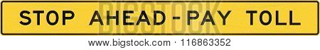 United States Mutcd Road Sign - Stop Ahead Pay Toll