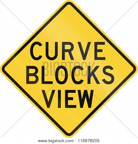 Road Sign Used In The Us State Of Texas - Curve Blocks View