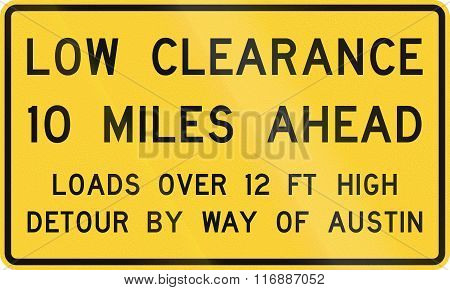 Road Sign Used In The Us State Of Texas - Low Clearance Ahead