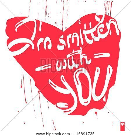 lettering, stylized heart with a declaration of love, i am smitten with you