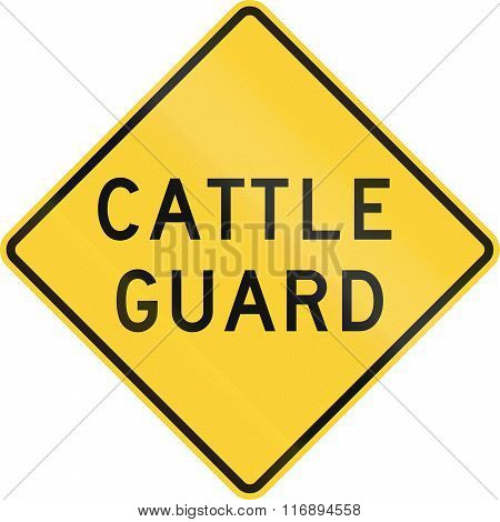 Road Sign Used In The Us State Of Texas - Cattle Guard
