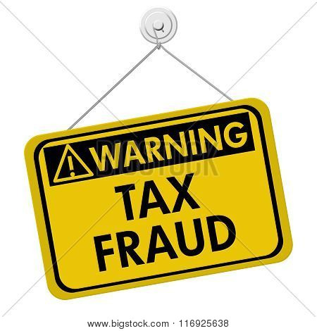 Tax Fraud Warning Sign