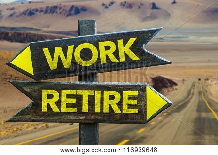 Work - Retire signpost in a desert background