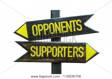 Opponents - Supporters signpost isolated on white background