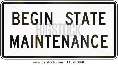 Road Sign Used In The Us State Of Virginia - Begin State Maintenance