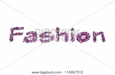 Word Fashion of purple glitter sparkle on white background