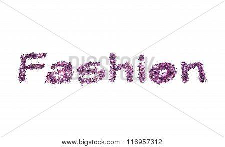 Word Fashion of purple glitter sparkle on white background