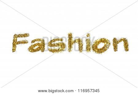 Word Fashion of golden glitter sparkle on white background