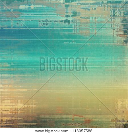 Abstract retro background or old-fashioned texture. With different color patterns: yellow (beige); brown; blue; cyan; gray