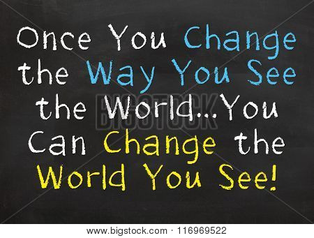 Change the World You See