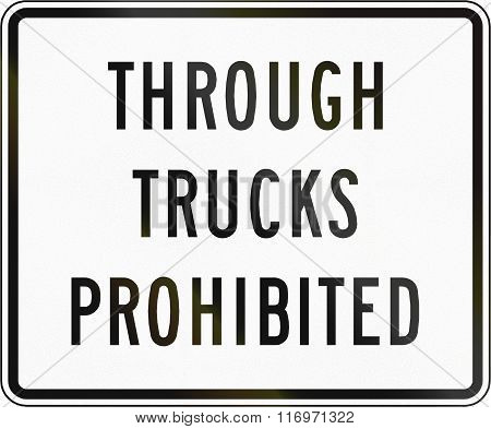 Road Sign Used In The Us State Of Virginia - Through Trucks Prohibited
