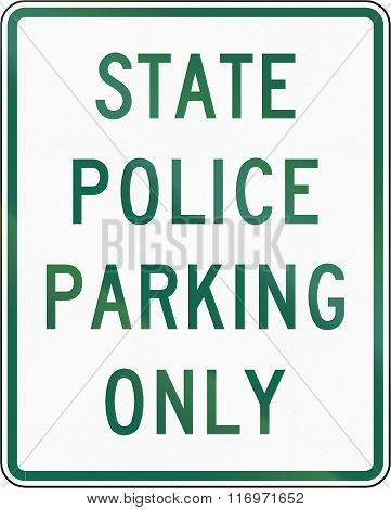Road Sign Used In The Us State Of Virginia - State Police Parking Only