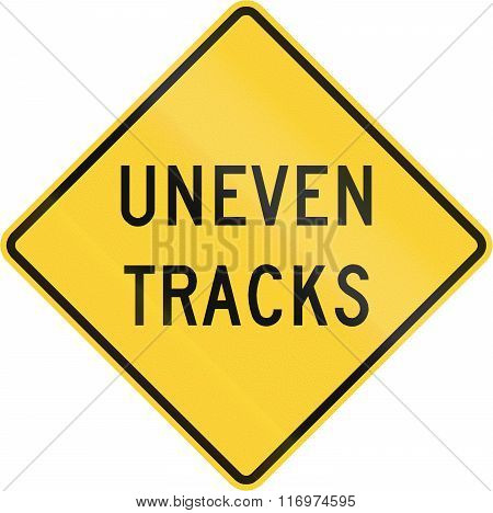 Road Sign Used In The Us State Of Virginia - Uneven Tracks