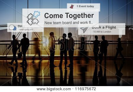 Come Together Team Teamwork Collaboration Concept